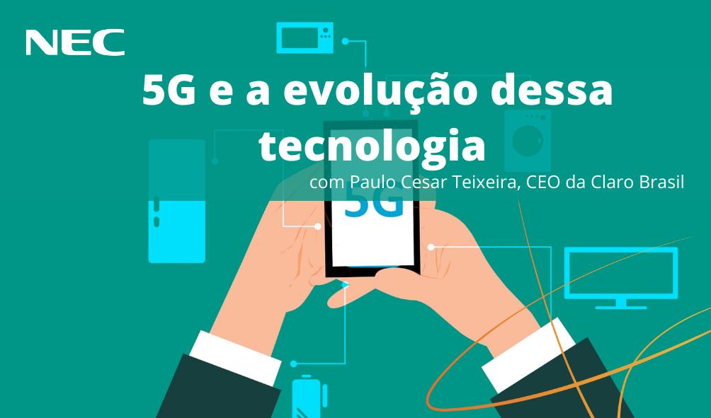 5G e a evolução dessa tecnologia
