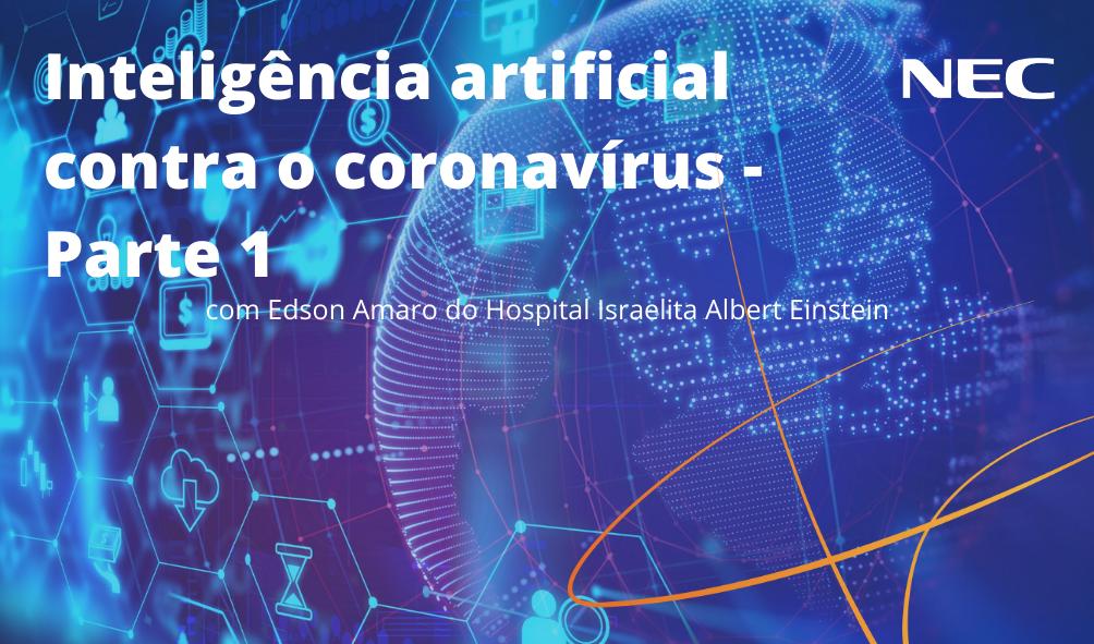 Inteligência artificial contra o coronavírus- Parte 1