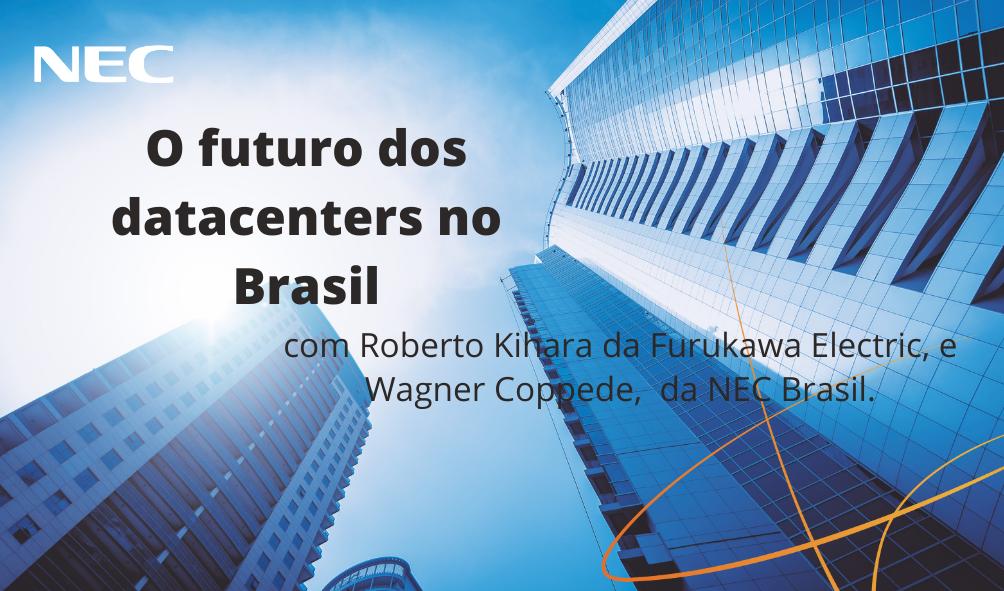 o futuro dos datacenters no Brasil