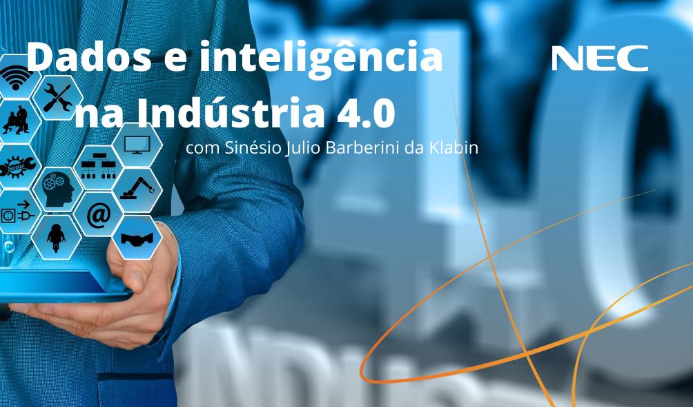 Dados e inteligência na Indústria 4.0
