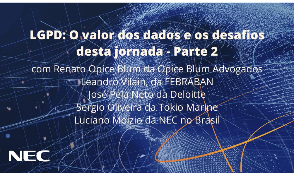 LGPD: O valor dos dados e os desafios desta jornada Parte 2