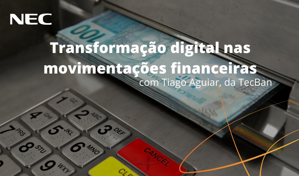 Transformação digital nas movimentações financeiras