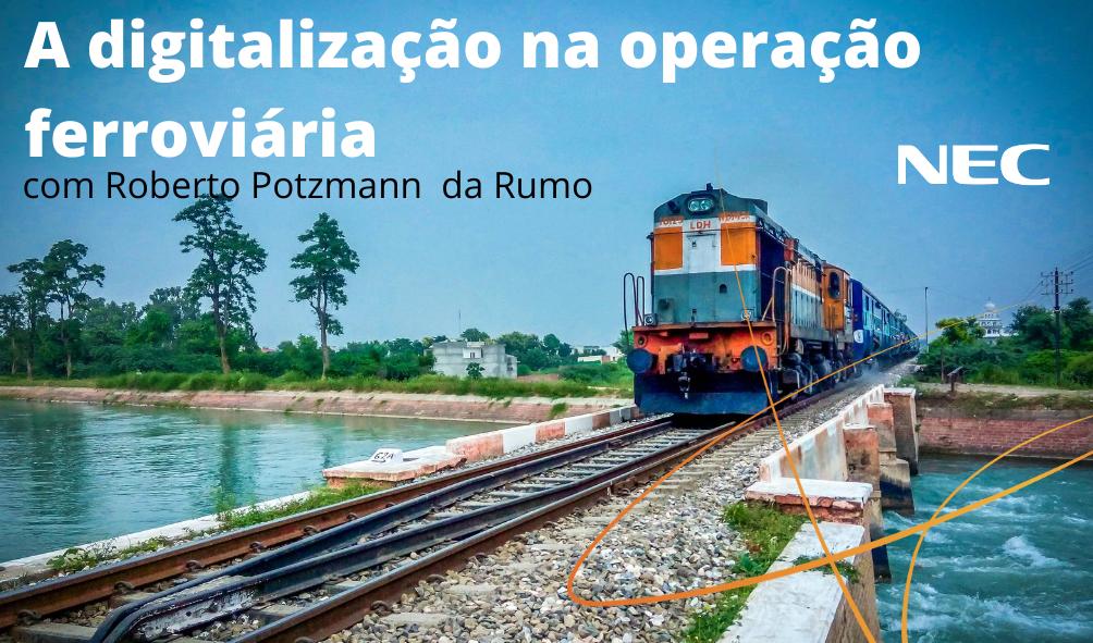 A digitalização na operação ferroviária