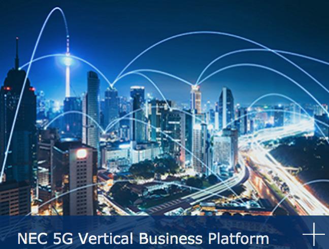 NEC 5G Vertical Business Platform