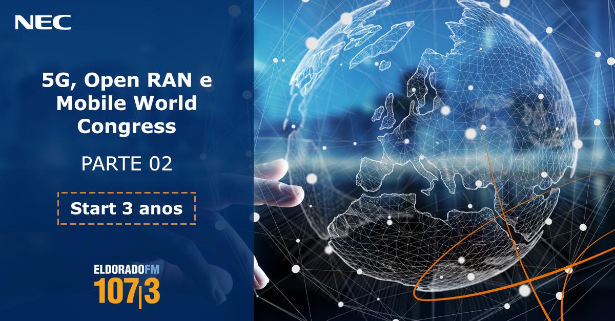 nec-podcast-5g-open-ran-mobile-world-congress-parte2-sm-linkedin-1